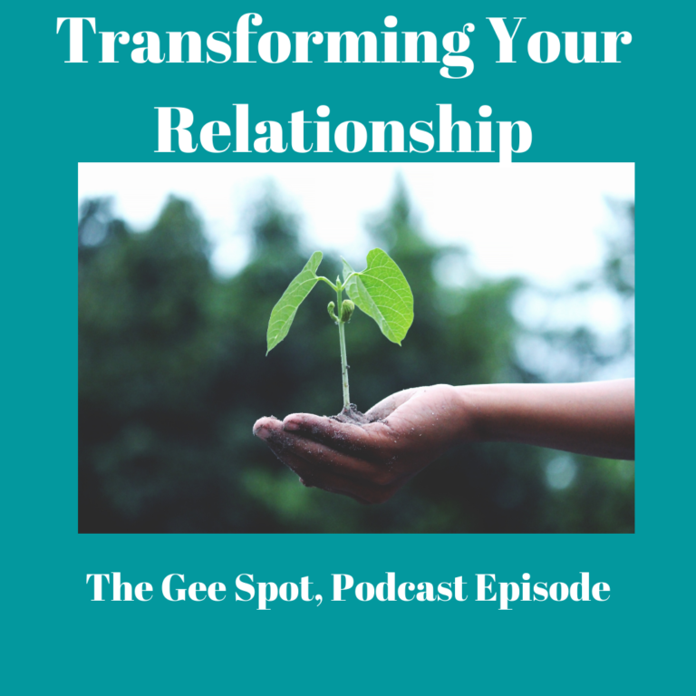 Transforming Your Relationship